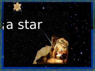 a star a star