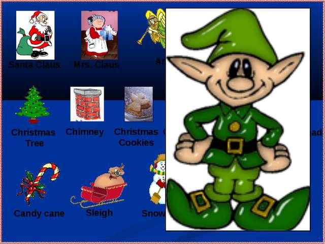 Gingerbread man Mrs. Claus Santa Claus Angel Christmas Tree Christmas letter...