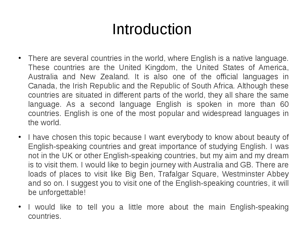 Introduction There are several countries in the world, where English is a nat...
