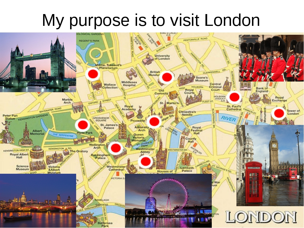 My purpose is to visit London