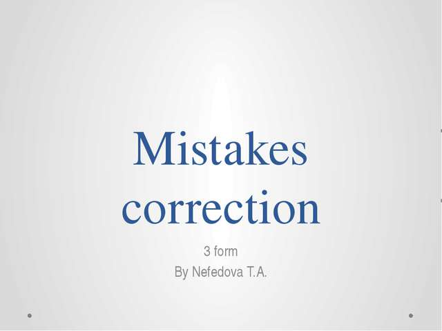 Mistakes correction 3 form By Nefedova T.A.