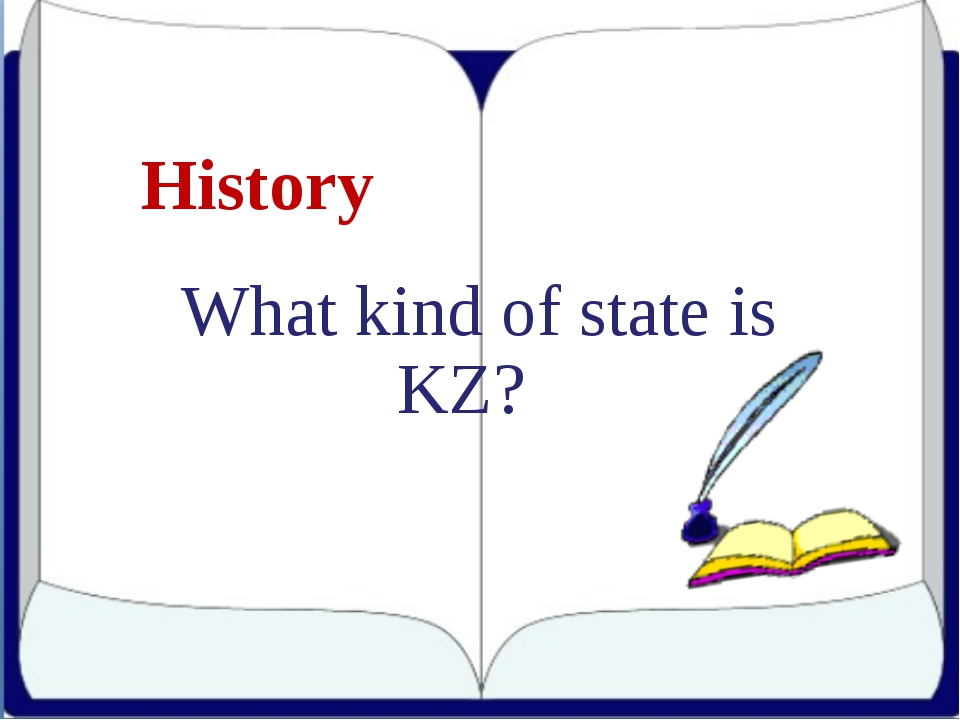 History What kind of state is KZ?