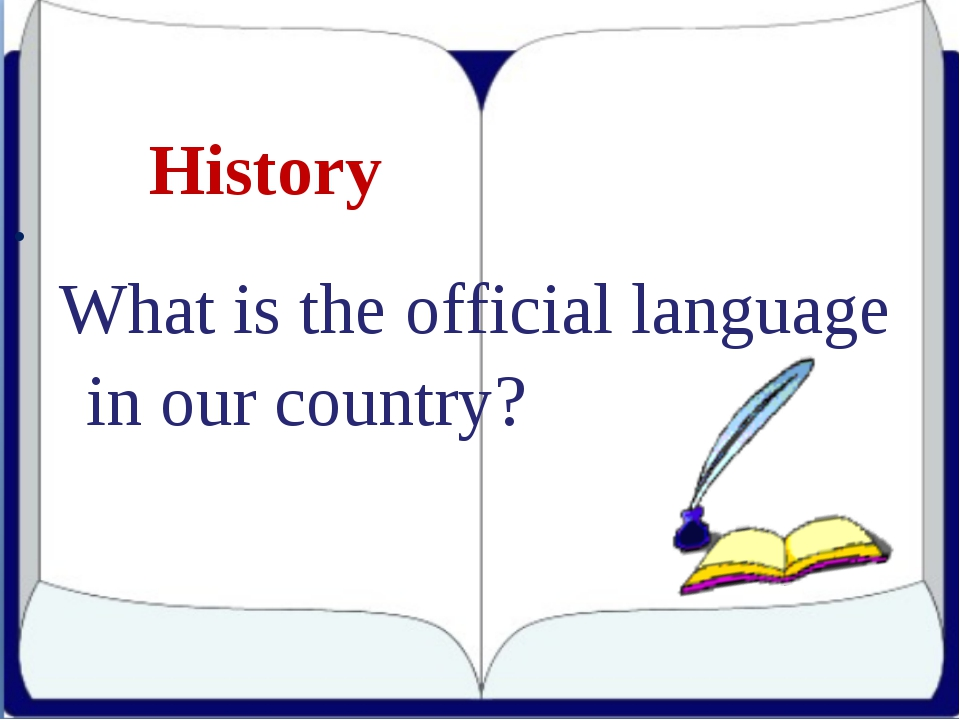 History What is the official language in our country?