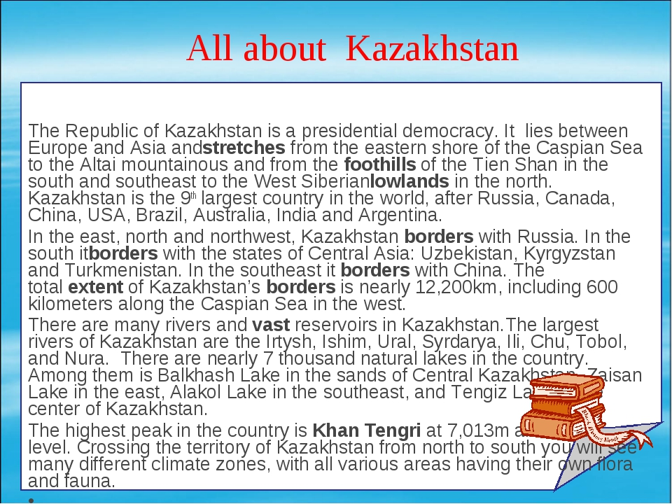 All about  Kazakhstan The Republic of Kazakhstan is a presidential democracy....