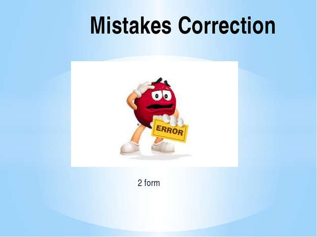 2 form Mistakes Correction