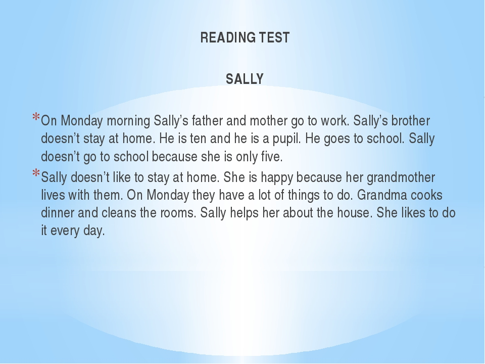 READING TEST SALLY   On Monday morning Sally's father and mother go to work....