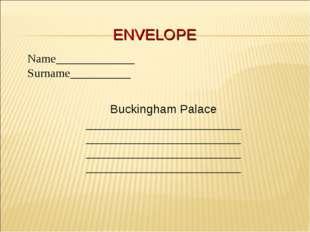 ENVELOPE Buckingham Palace _______________________ _______________________ __