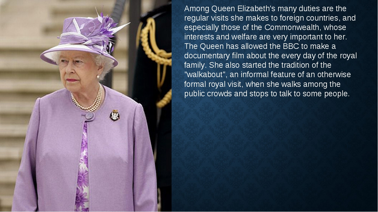 Among Queen Elizabeth's many duties are the regular visits she makes to forei...