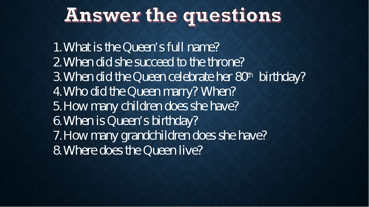 What is the Queen's full name? When did she succeed to the throne? When did t...