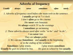 Usually always never sometimes often rarely Adverbs of frequency 1. Adverbs o