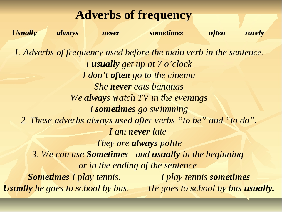 Usually always never sometimes often rarely Adverbs of frequency 1. Adverbs o...