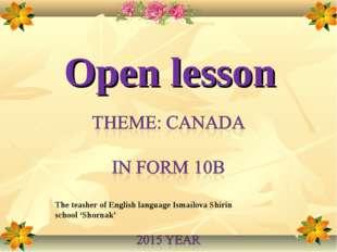 Open lesson The teasher of English language Ismailova Shirin school 'Shornak'