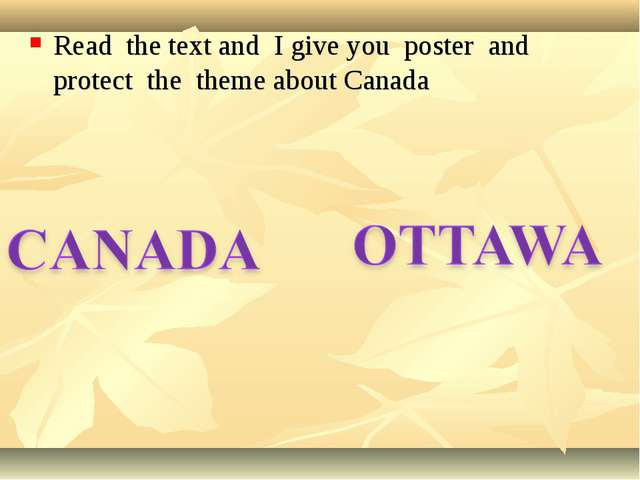 Read the text and I give you poster and protect the theme about Canada