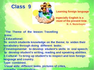 Class 9 Learning foreign language especially English is a must of the presen