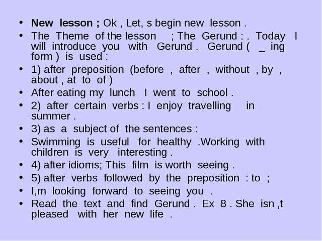 New lesson ; Ok , Let, s begin new lesson . The Theme of the lesson ; The Ger...