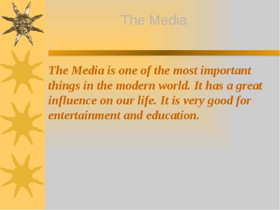The Media is one of the most important things in the modern world. It has a...