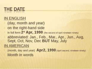 IN ENGLISH (day, month and year) on the right-hand side in full form 2nd Apr,