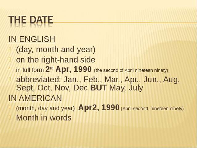IN ENGLISH (day, month and year) on the right-hand side in full form 2nd Apr,...