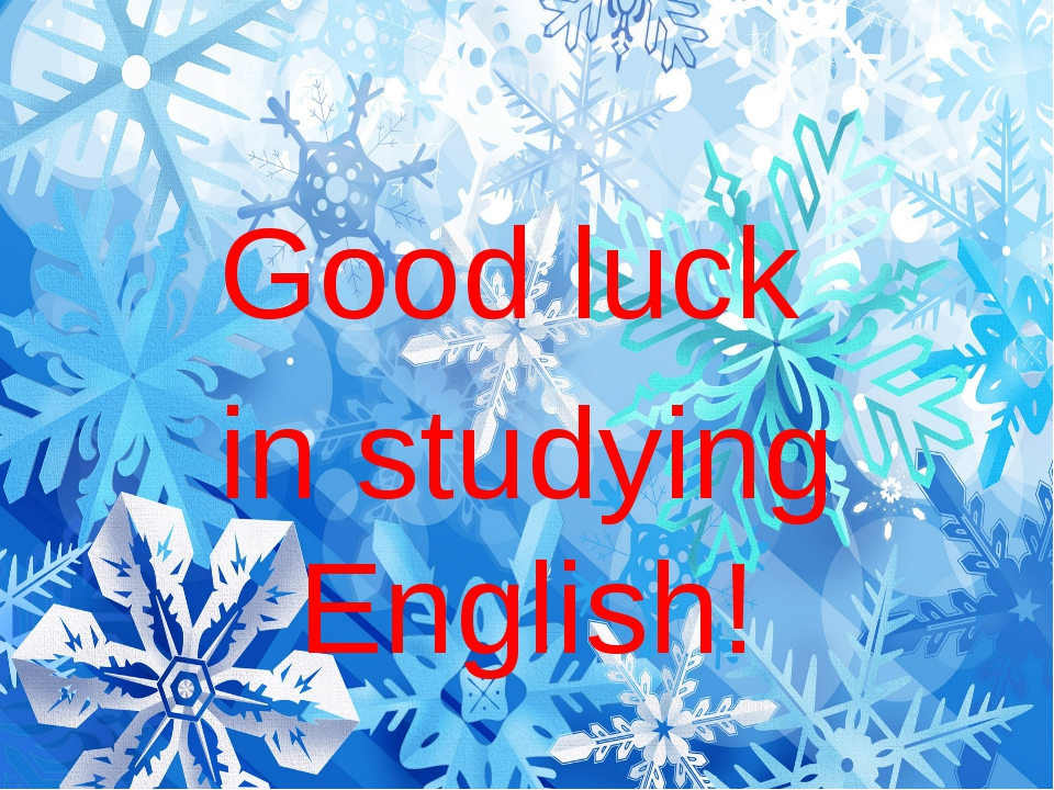 Good luck in studying English!