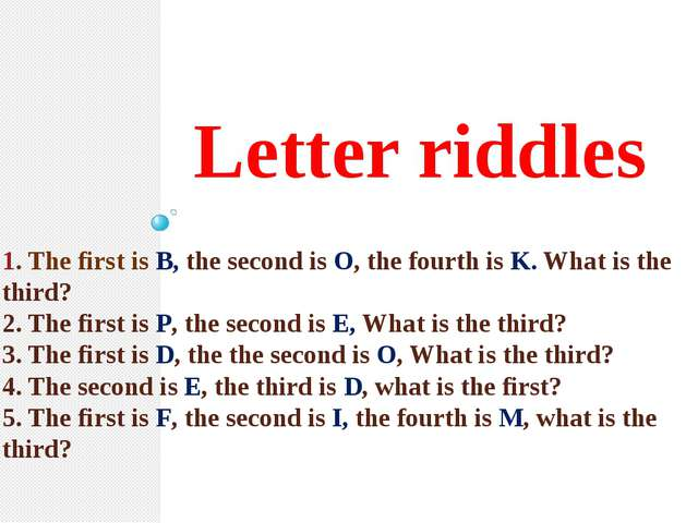 1. The first is B, the second is O, the fourth is K. What is the third? 2. Th...