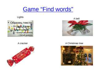 """Game """"Find words"""" Lights A Christmas tree A cracker A bell"""