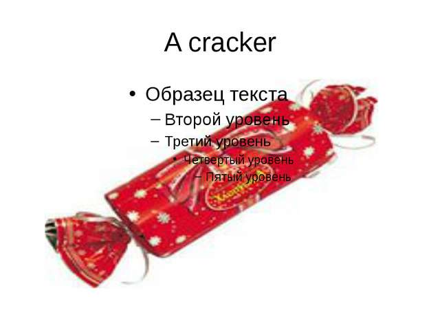 A cracker
