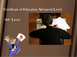 "Certificate of Education Advanced Level ""AS"" Level"
