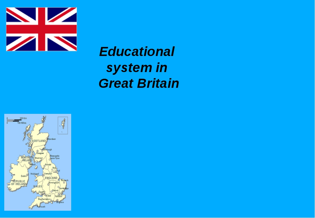Educational system in Great Britain