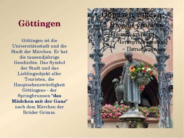 Göttingen Göttingen ist die Universitätsstadt und die Stadt der Märchen. Er h...