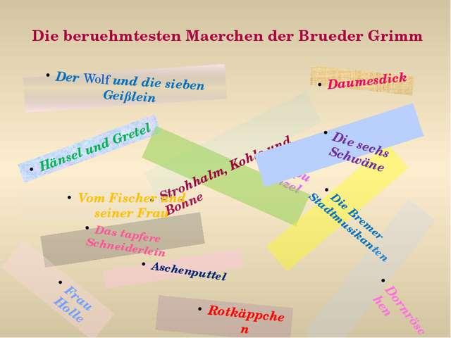 Die beruehmtesten Maerchen der Brueder Grimm Der Wolf und die sieben Geißlein...