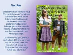 Trachten Der österreichische nationale Anzug (Trachten) ist einer der Symbole