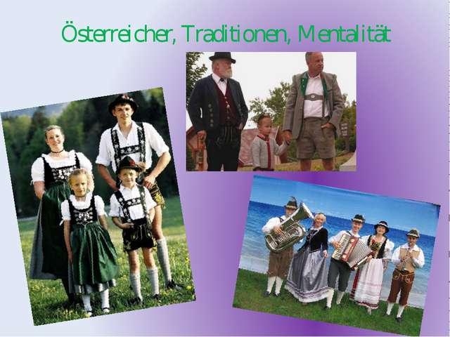 Österreicher, Traditionen, Mentalität