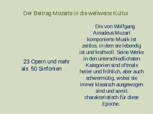 Der Beitrag Mozarts in die weltweite Kultur Die von Wolfgang Amadeus Mozart k