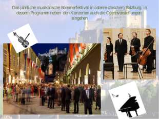 Das jährliche musikalische Sommerfestival in österreichischem Salzburg, in de