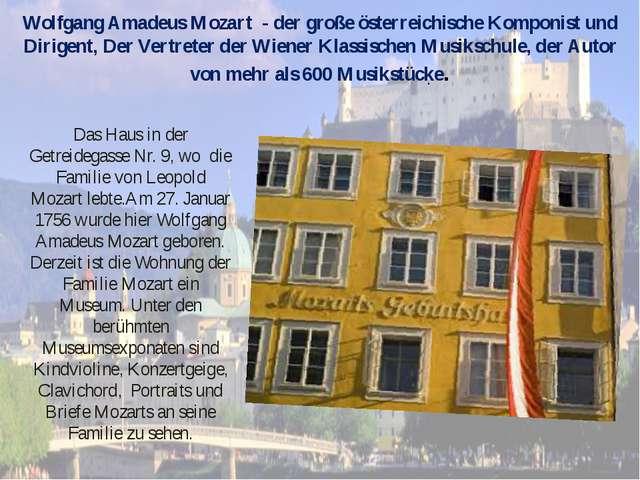 Wolfgang Amadeus Mozart - der große österreichische Komponist und Dirigent, D...