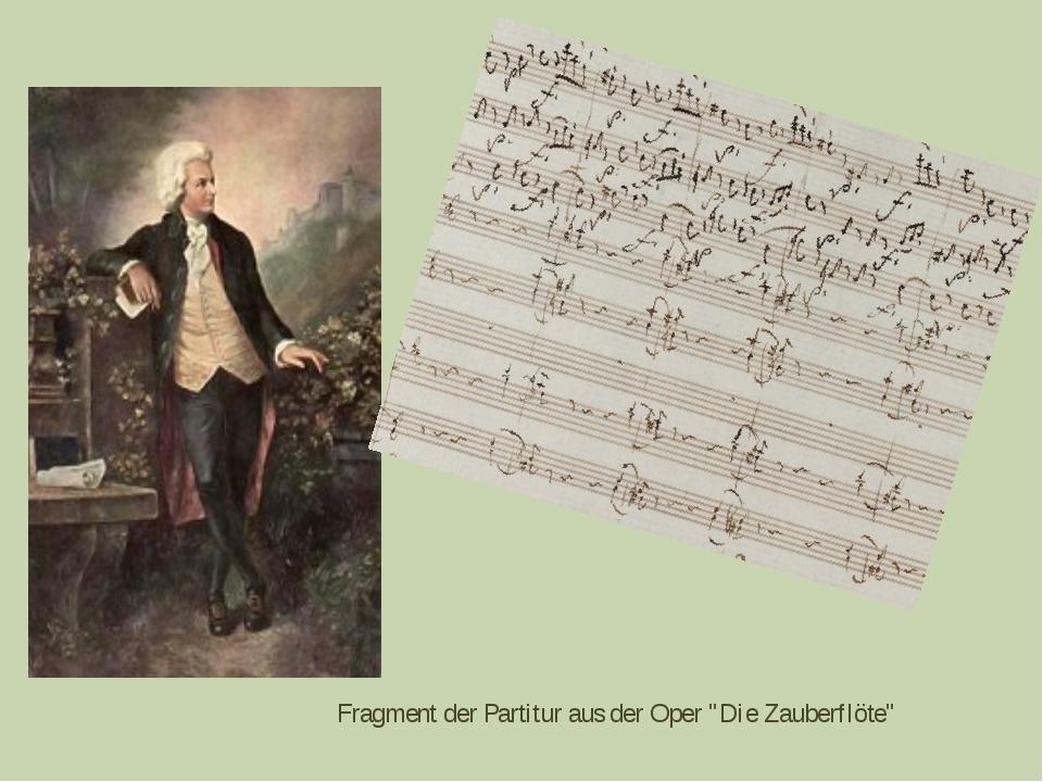 """Fragment der Partitur aus der Oper """"Die Zauberflöte"""""""