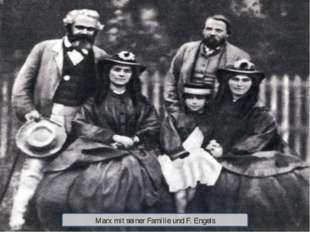 Marx mit seiner Familie und F. Engels