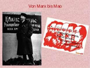 Von Marx bis Mao