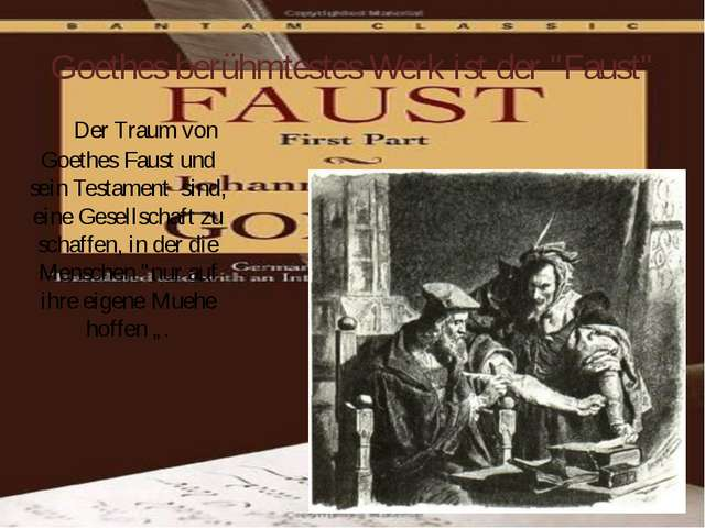 """Goethes berühmtestes Werk ist der """"Faust"""" Der Traum von Goethes Faust und sei..."""