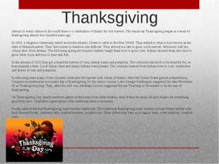 Thanksgiving  Almost in every culture in the world there is a celebration of
