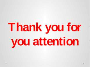 Thank you for you attention