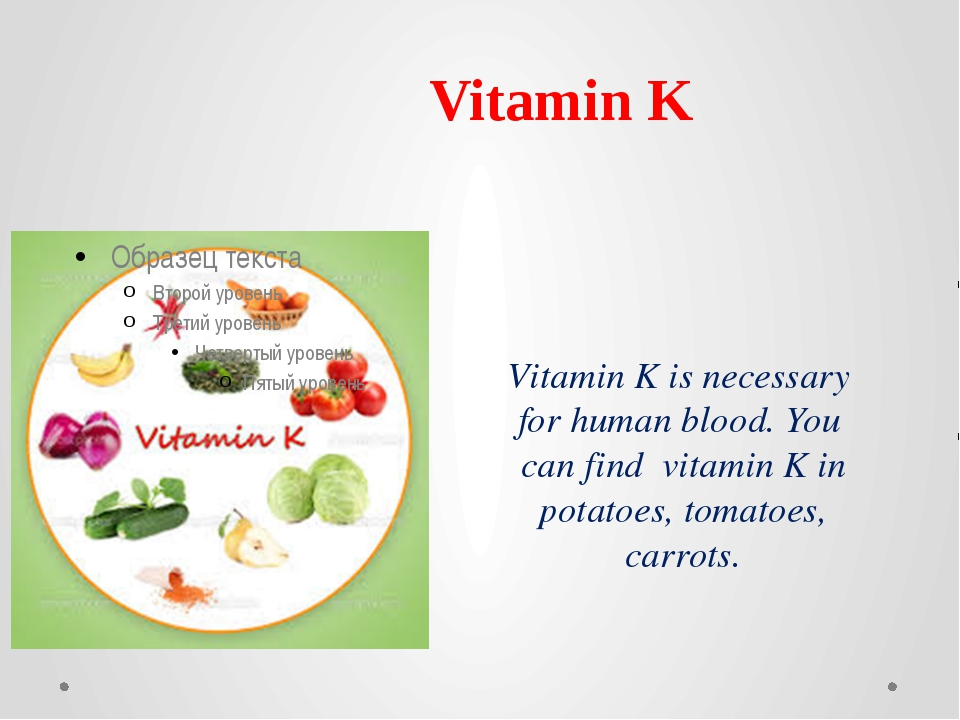 Vitamin K is necessary for human blood. You can find vitamin K in potatoes, t...