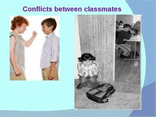 Conflicts between classmates