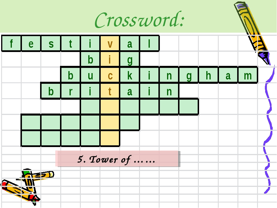 Crossword: 5. Tower of ……