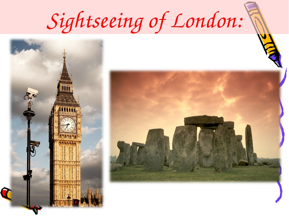 Sightseeing of London: