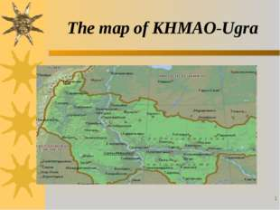* The map of KHMAO-Ugra