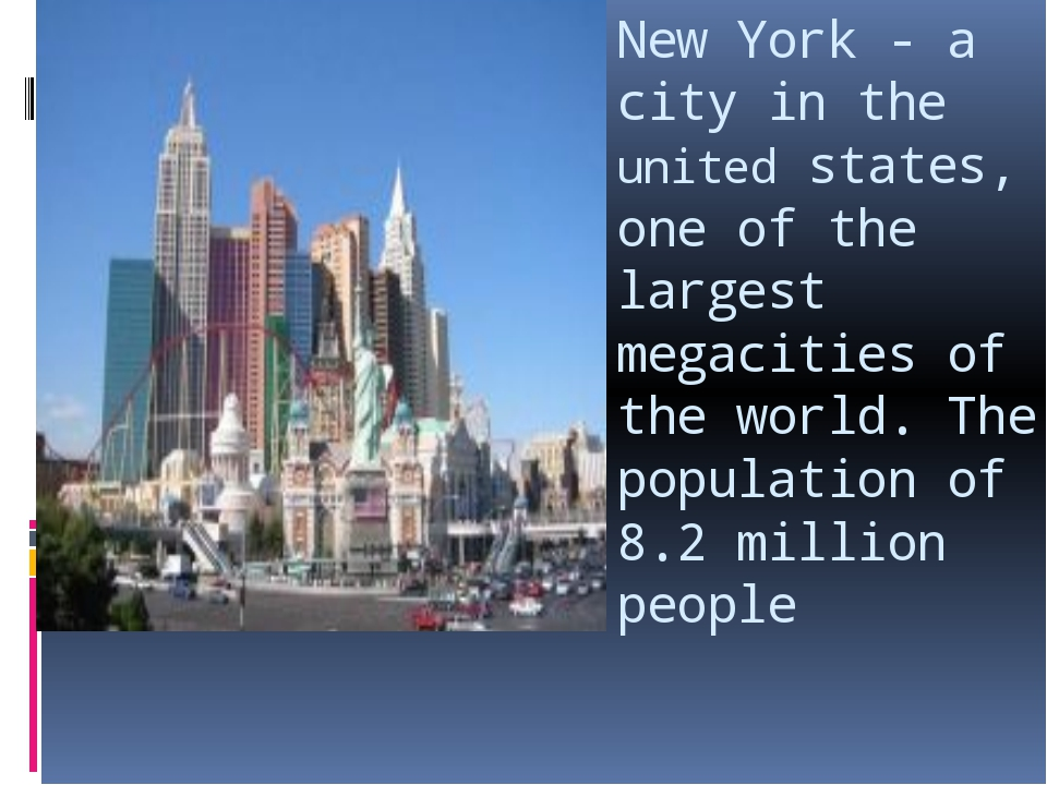 New York - a city in the united states, one of the largest megacities of the...