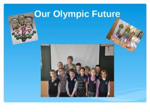 Our Olympic Future