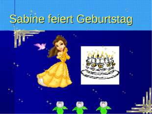 Sabine feiert Geburtstag