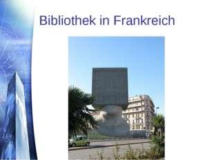 Bibliothek in Frankreich